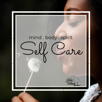 Self Care / Mind Body Spirit / Jobim Clothing